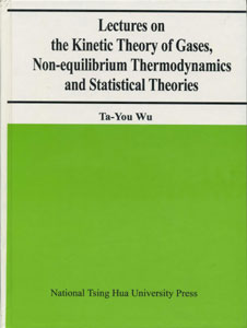 Lectures on the Kinetic Theory of Gases,Non-equilibrium Thermobdynamics and Statisical Theories