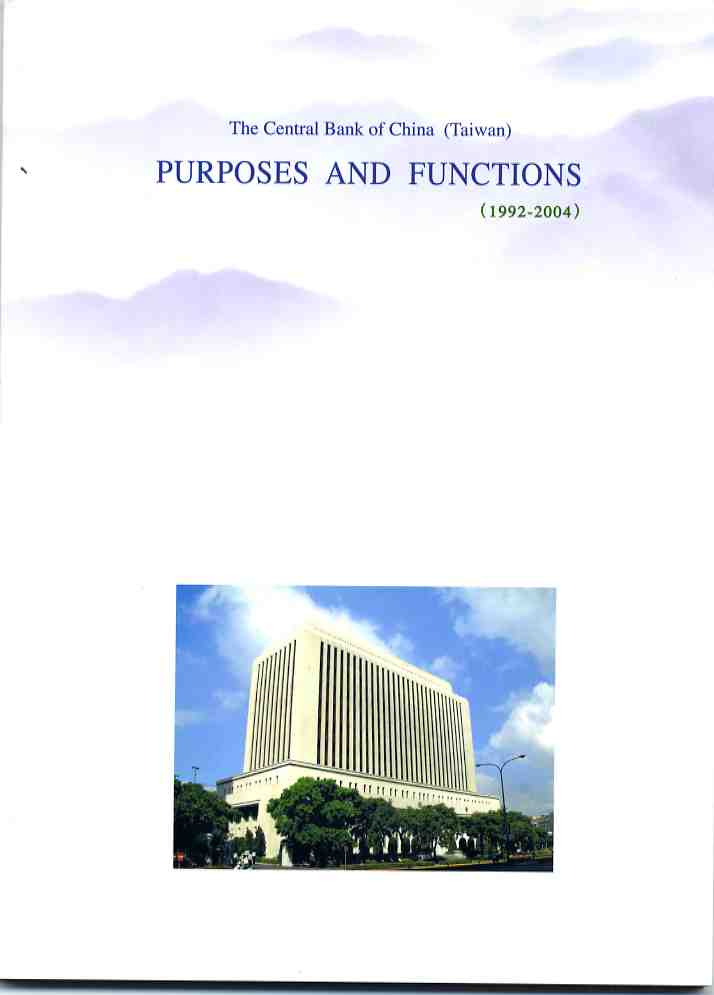The Central Bank of China (Taiwan) : Purposes and Functions (1992-2004)