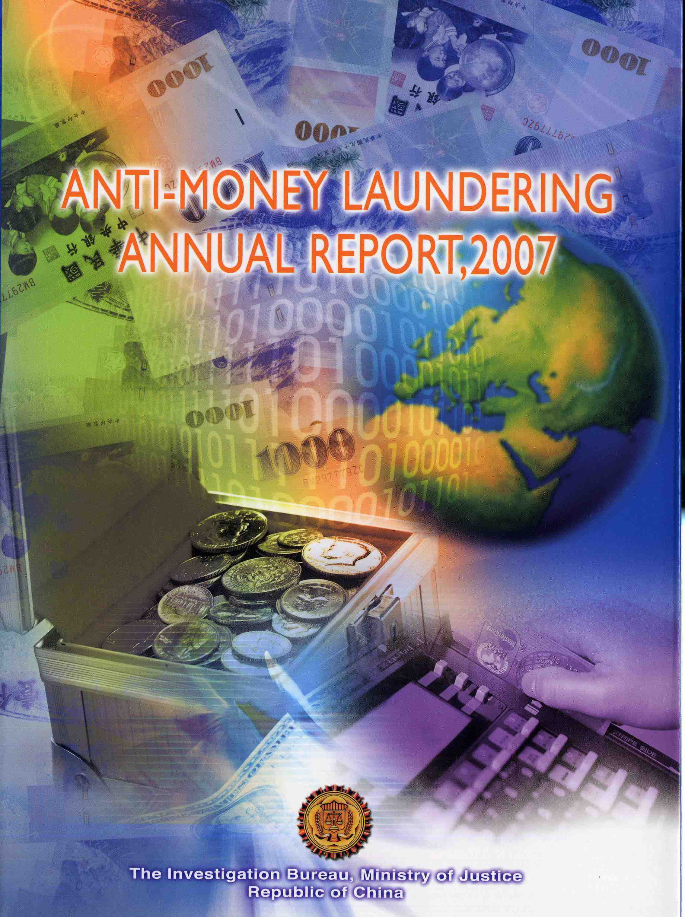 Anti-Money Laundering Annual Report, 2007