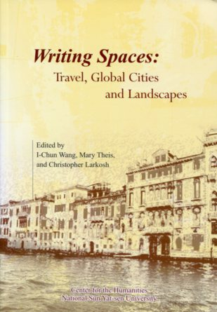 Writing Spaces: Travel. Global Cities and Landscapes