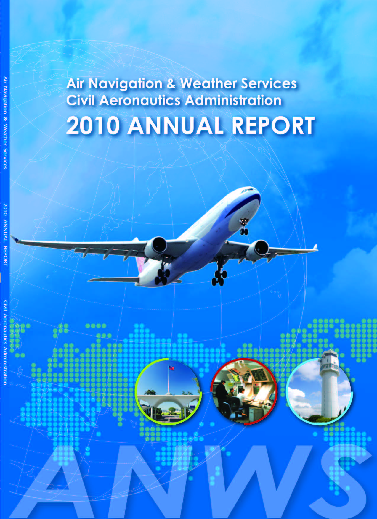 Air Navigation and Weather Services 2010 Annual Report